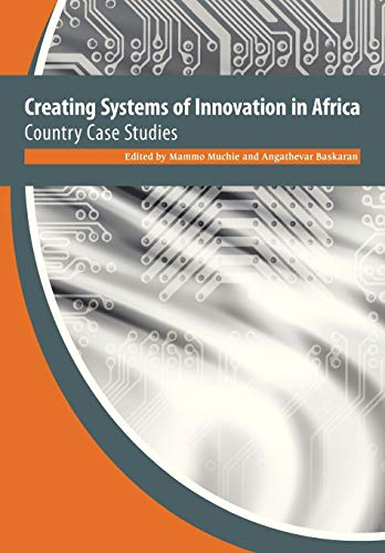 9780798303477: Creating Systems of Innovation in Africa. Country Case Studies
