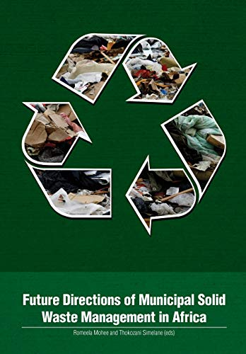 9780798304238: Future Directions of Municipal Solid Waste Management in Africa