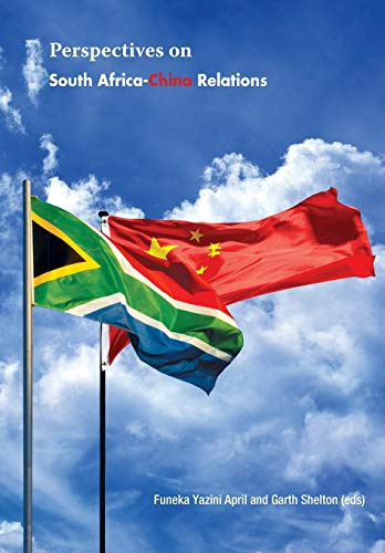 9780798304733: Perspectives on South Africa-China Relations at 15 Years