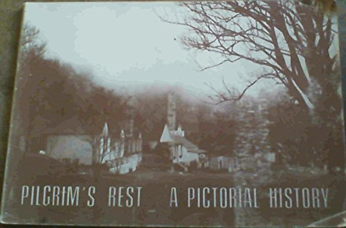 Pilgrim's Rest a Pictorial History (Annals of the Museum Service Number 1)