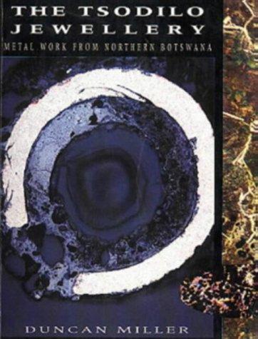 9780799215854: Tsodilo Jewellery: Metal Work from Northern Botswana