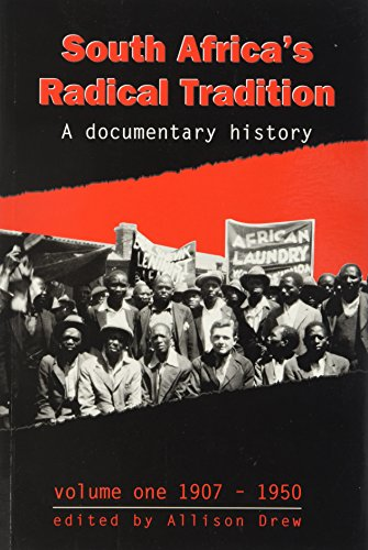 9780799216134: South Africa's Radical Tradition: 1907-1950 v. 1: A Documentary History