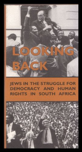 9780799220445: Looking back: Jews in the struggle for democracy and human rights in South Africa