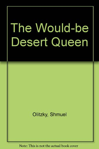 9780799321258: The Would-be Desert Queen