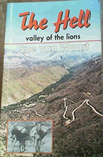 9780799327724: The Hell: Valley of the Lions