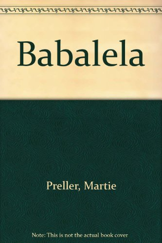 9780799328011: Babalela (Afrikaans Edition)