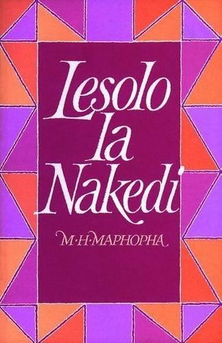 9780799411744: Lesolo La Nakedi (English and Pedi Edition)