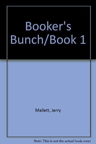 Booker's Bunch Book One: Mallett, Jerry &