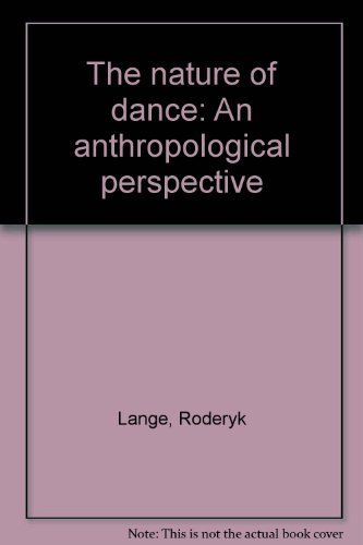 9780800201708: The nature of dance: An anthropological perspective