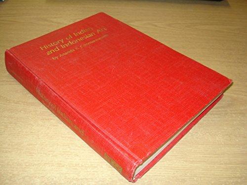 History of Indian and Indonesian Art: Coomaraswamy, Ananda K.
