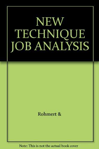 NEW TECHNIQUE JOB ANALYSIS: Rohmert &