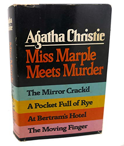 9780800327101: Miss Marple Meets Murder: The Mirror Crack'd/A Pocket Full Of Rye/At Bertram's Hotel/The Moving Finger by Agatha Christie (1980) Hardcover