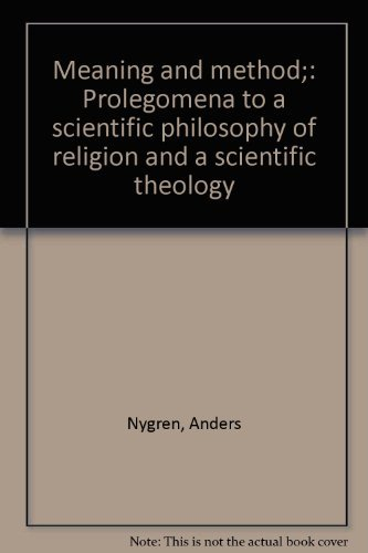 9780800600389: Meaning and method;: Prolegomena to a scientific philosophy of religion and a scientific theology