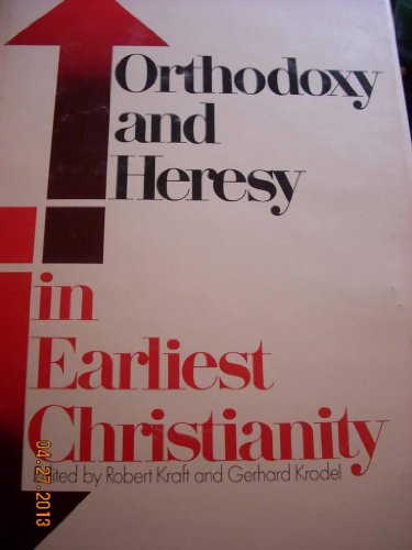 Orthodoxy and Heresy in Earliest Christianity (080060055X) by Bauer, Walter