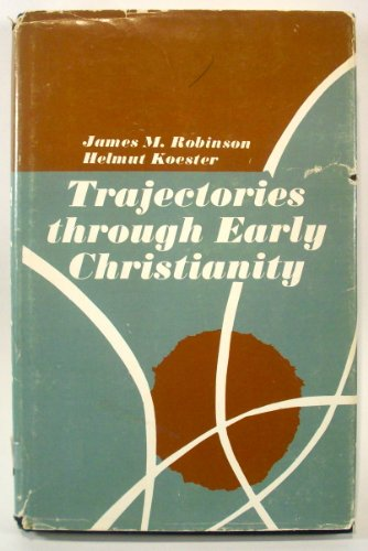 9780800600587: Trajectories through early Christianity