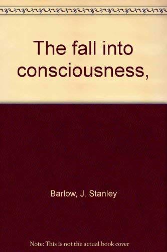 9780800601362: The fall into consciousness,