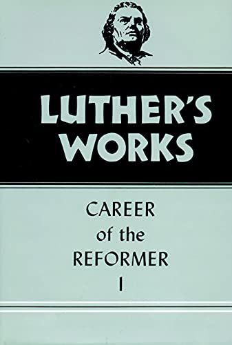Luther's Works Career of the Reformer III: Grimm, Harold J.