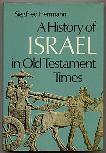 9780800604059: A history of Israel in Old Testament times