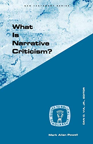9780800604738: What Is Narrative Criticism? (Guides to Biblical Scholarship New Testament Series)