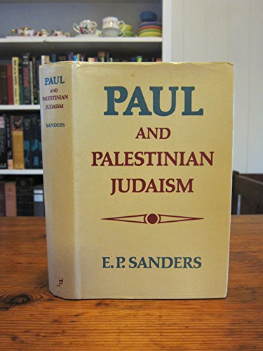 9780800604998: Paul and Palestinian Judaism: A comparison of patterns of religion