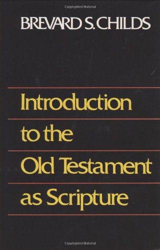 9780800605322: Introduction to the Old Testament as Scripture