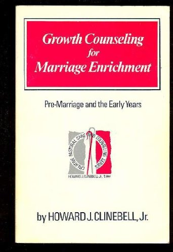 9780800605513: Growth Counseling for Marriage Enrichment: Pre-Marriage and the Early Years