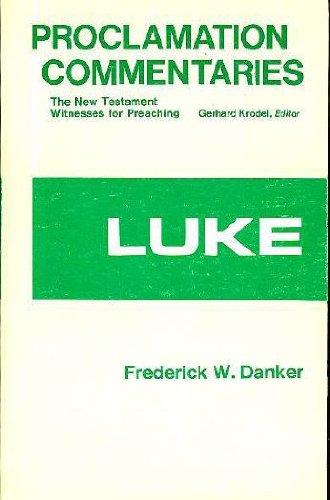9780800605834: Luke (Proclamation Commentaries)