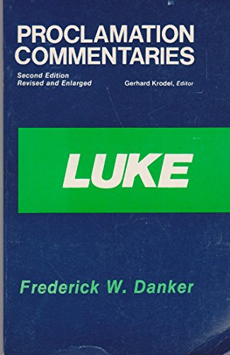 9780800605988: Luke (Proclamation Commentaries)