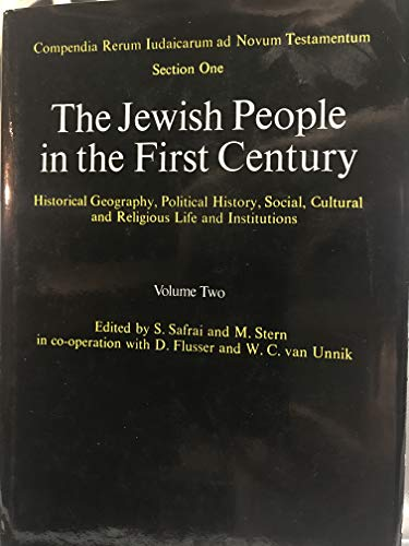 The Jewish People in the First Century, Vol. 2 [Compendia Rerum Iudaicarum ad Novum Testamentum, ...