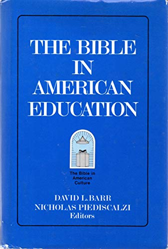 9780800606121: The Bible in American Education: From Source Book to Textbook (Centennial Publications / Society of Biblical)