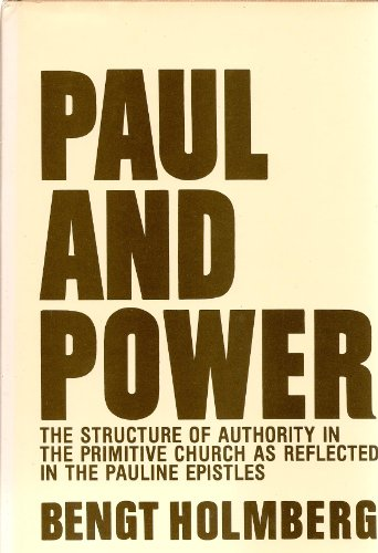 9780800606343: Paul and Power: Structure of Authority in the Primitive Church as Reflected in the Pauline Epistles