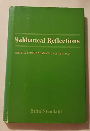 Sabbatical reflections: The ten Commandments in a: Brita K Stendahl