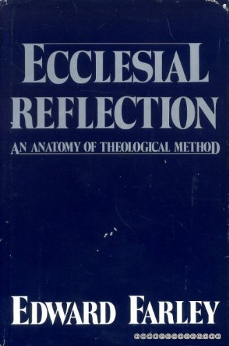 9780800606701: Ecclesial Reflection: An Anatomy of Theological Method