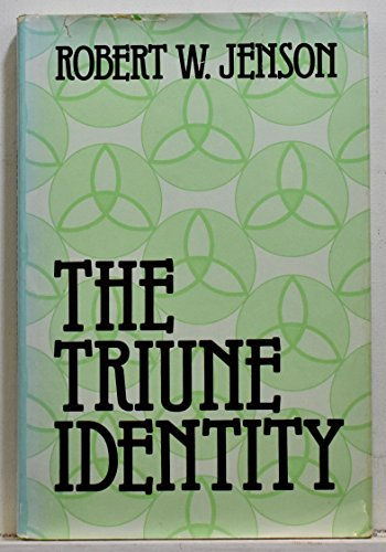 9780800606725: The Triune Identity: God According to the Gospel