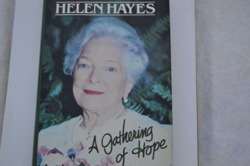 A Gathering of Hope: Hayes, Helen