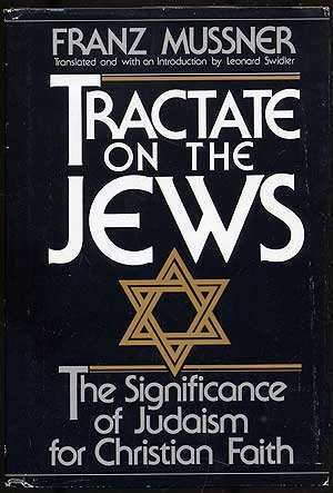 9780800607074: Tractate on the Jews: The Significance of Judaism for Christian Faith