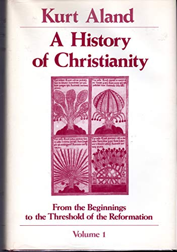 A History of Christianity (2 volumes): ALAND, Kurt, James L. Schaaf (trans)
