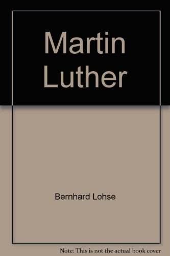 9780800607647: Martin Luther: An introduction to his life and work