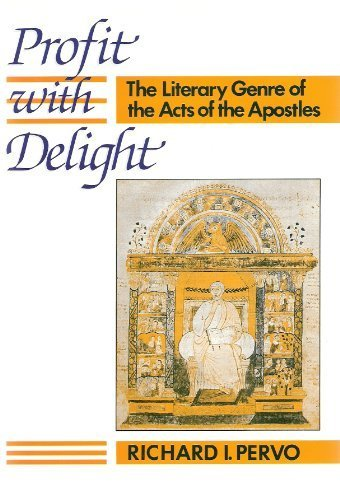 9780800607821: Profit With Delight: The Literary Genre of the Acts of the Apostles