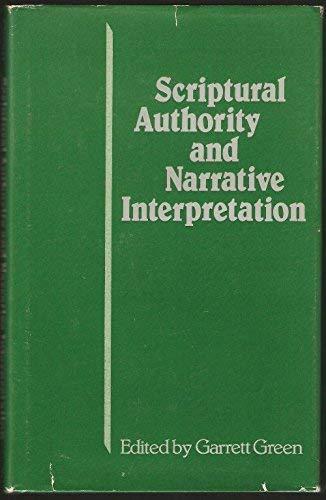 Scriptural Authority and Narrative Interpretation: Green, Garrett; Editor