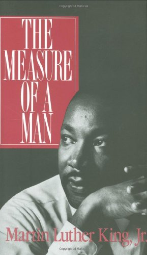 The Measure of a Man (0800608771) by King, Martin Luther, Jr.