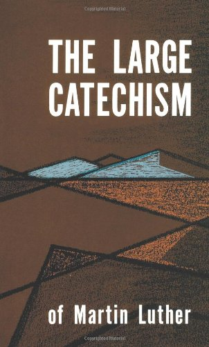 9780800608859: Large Catechism of Martin Luther