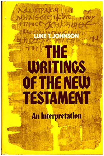 9780800608866: The Writings of the New Testament: An Interpretation