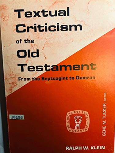 9780800610876: Textual criticism of the Old Testament:: From the Septuagint to Qumran (Guides to Biblical Scholarship : Old Testament Series)