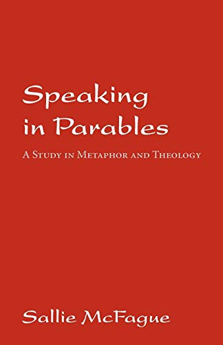 9780800610975: Speaking in Parables: A Study in Metaphor and Theology