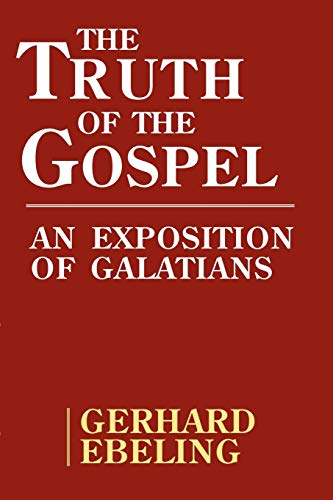 9780800611101: The Truth of the Gospel