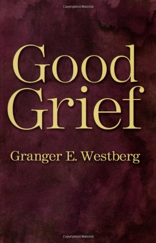 Good Grief: A Constructive Approach to the Problem of Loss (signed)