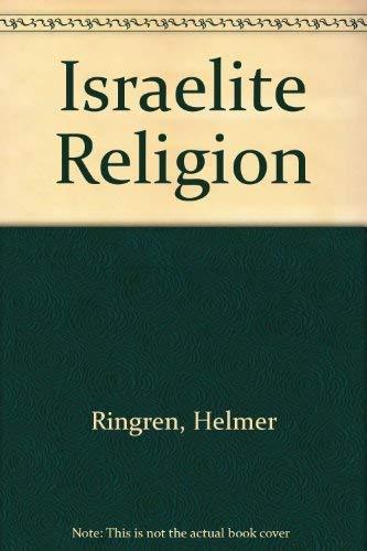 Israelite Religion: Ringgren, Helmer