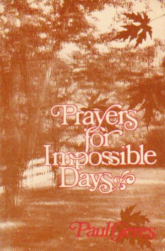 Prayers for Impossible Days (English and French: Lucien Jerphagnon