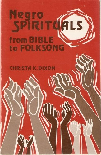 9780800612214: Negro Spirituals: From Bible to Folk Song
